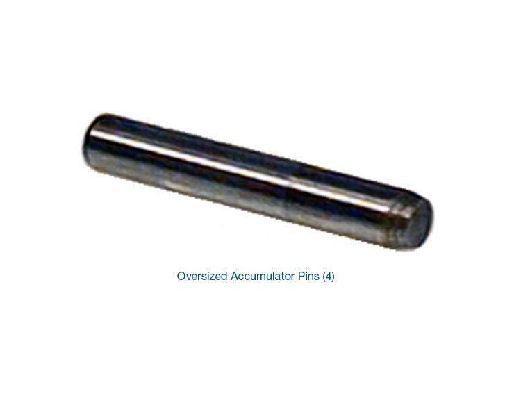 Oversized Accumulator Pin