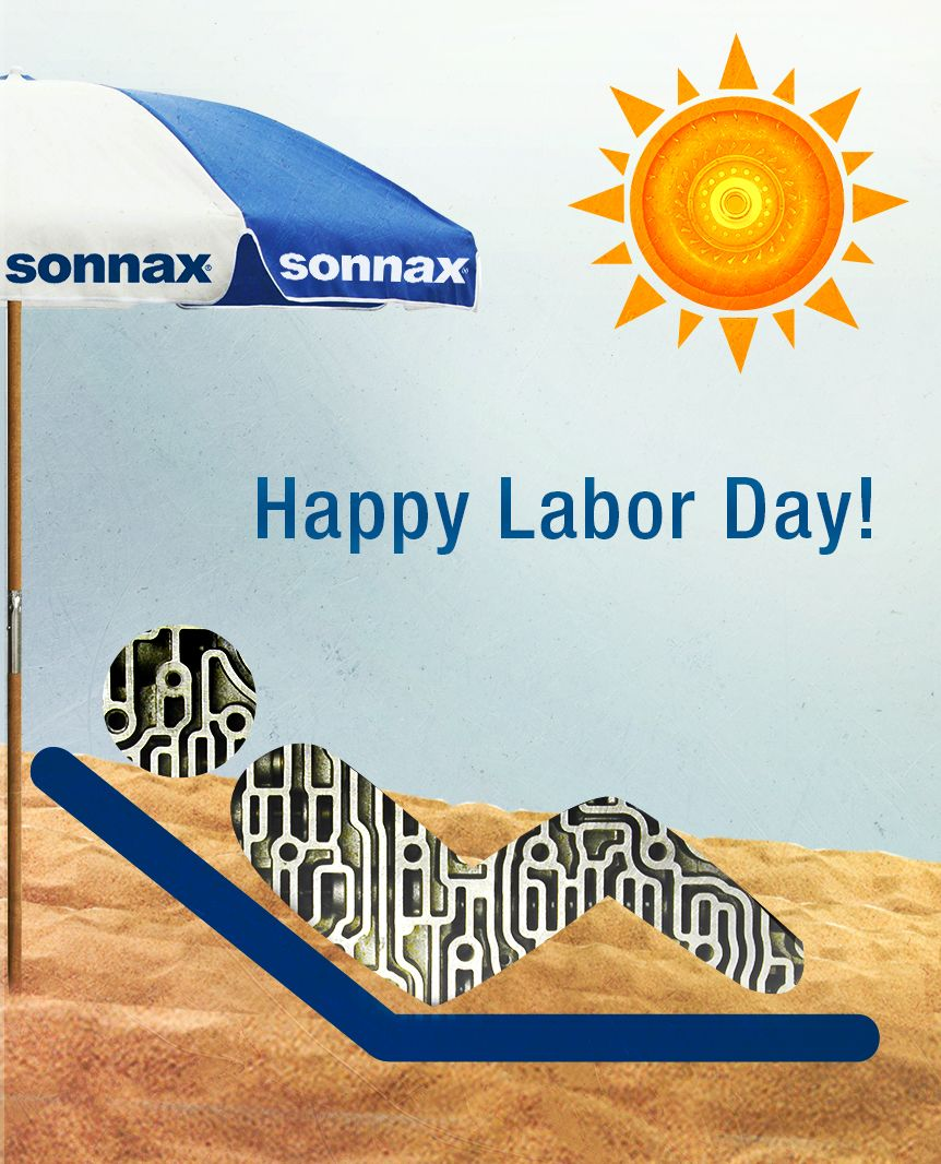 Sonnax Closed on Labor Day
