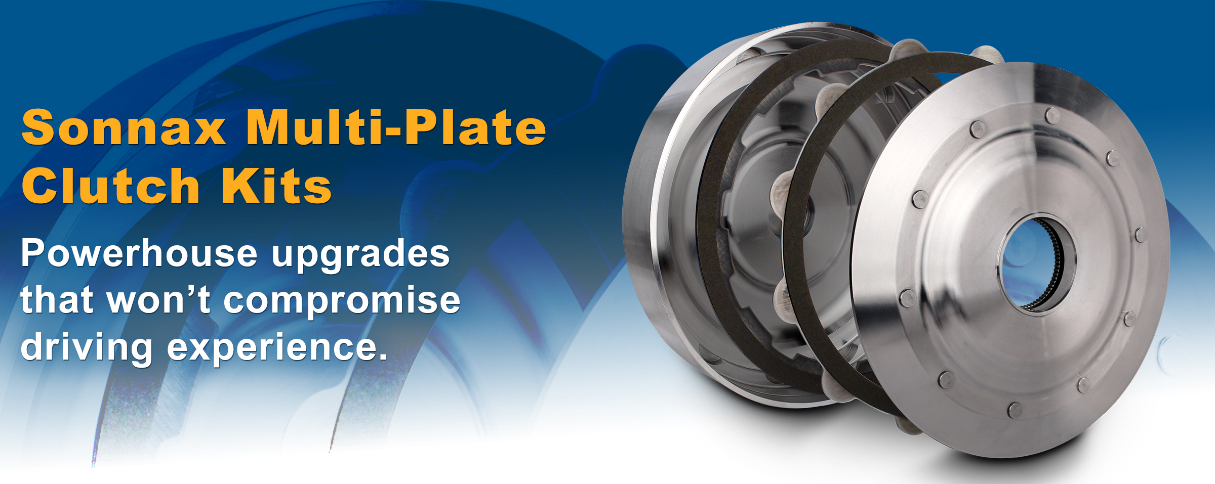Increase your Torque Capacity with Sonnax Multi-Plate Clutch Kits